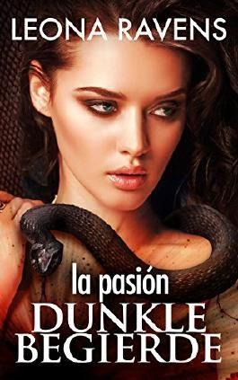 la pasión - Dunkle Begierde