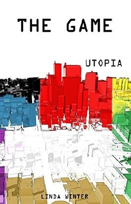 The Game: Utopia [Band 1] (German Edition)