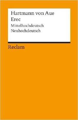 Erec: Mittelhochdt. /Neuhochdt. (Reclams Universal-Bibliothek) ( März 2008 )
