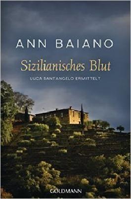 Sizilianisches Blut: Luca Santangelo ermittelt ( 13. Juli 2015 )