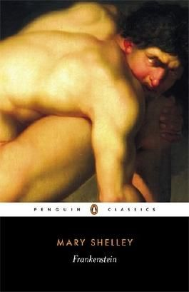 Frankenstein: Or, the Modern Prometheus (Penguin Classics) by Shelley, Mary (August 11, 2003) Paperback