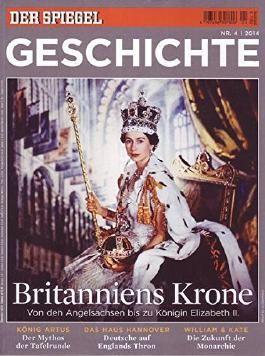 Der Spiegel Geschichte Nr. 04/2014 Britanniens Krone