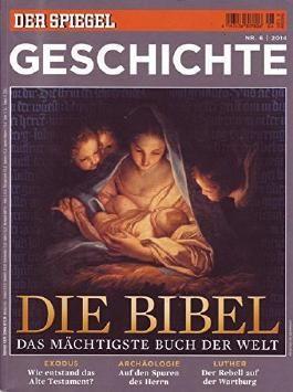 Spiegel Special Geschichte Nr. 06/2014 Die Bibel das mächtigste Buch der Welt