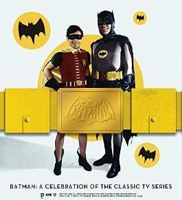 Batman: A Celebration of the Classic TV Series by Bob Garcia, Joe Desris (September 9, 2016) Hardcover