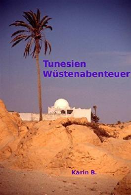 Tunesien Wüstenabenteuer