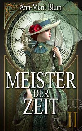 Meister der Zeit II: Die Gesellin (German Edition)