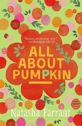 All About Pumpkin: The Diaries of Bluebell Gadsby (Diaries of Bluebell Gadsby 3) by Natasha Farrant (2015-09-03)