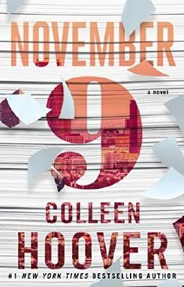November 9: A Novel by Colleen Hoover (2015-11-10)