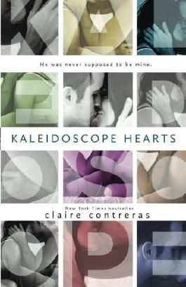 Kaleidoscope Hearts by Claire Contreras (2015-01-08)
