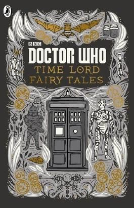 Doctor Who: Time Lord Fairy Tales by Justin Richards (2015-10-01)