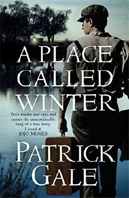 A Place Called Winter by Patrick Gale (2015-08-27)