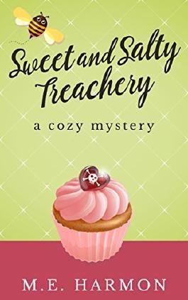 Sweet and Salty Treachery: A Cozy Mystery (HoneyBun Shop Mysteries Book 1)