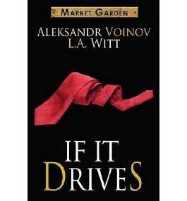 [{ If It Drives By Voinov, Aleksandr ( Author ) Mar - 31- 2014 ( Paperback ) } ]