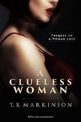 A Clueless Woman (A Woman Lost Book 0)