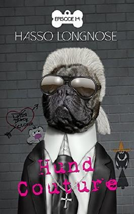 Hund Couture: Episode 1-4