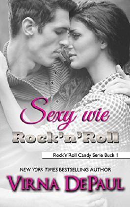 Sexy wie Rock'n'Roll (Rock'n'Roll Candy 1)