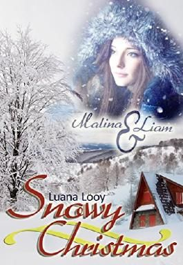 Snowy Christmas: Malina & Liam (German Edition)