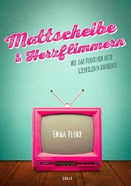 Mattscheibe & Herzflimmern: Wie das Fernsehen mein Liebesleben ruinierte
