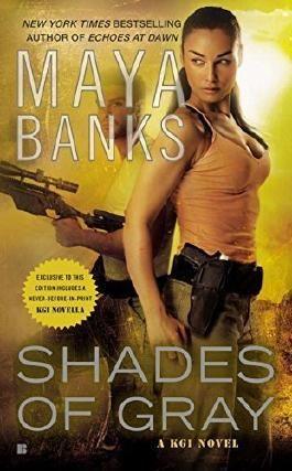 Shades of Gray: A KGI Novel by Maya Banks (2012-12-31)