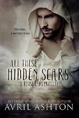 All These Hidden Scars: A Loose Ends Prequel