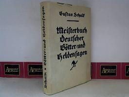 Meisterbuch Deutscher Götter- und Heldensagen.