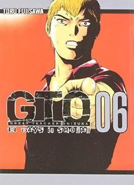 GTO: 14 Days in Shonan, Volume 6 (Great Teacher Onizuka) by Tohru Fujisawa (2012-11-27)