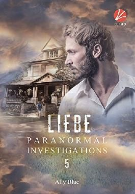 Paranormal Investigations 5: Liebe