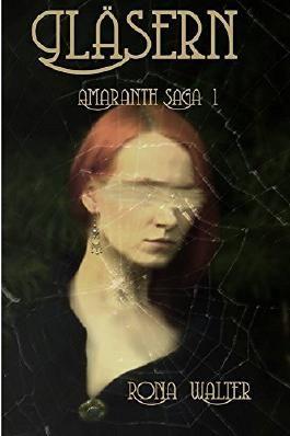 Der blutige Bräutigam: Gläsern - eine schottische Scary Tale (Amaranth-Saga 1)
