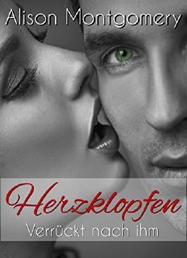 Herzklopfen - Verrückt nach ihm (Audrey & Nathan - Band 1) Erotischer Liebesroman