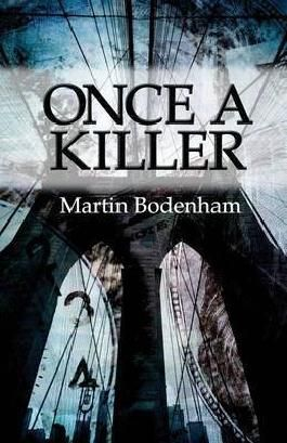 [(Once a Killer)] [By (author) Martin Bodenham] published on (June, 2014)