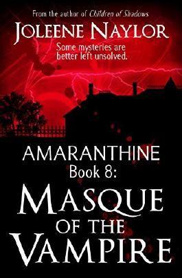 Masque of the Vampire (Amaranthine Book 8)