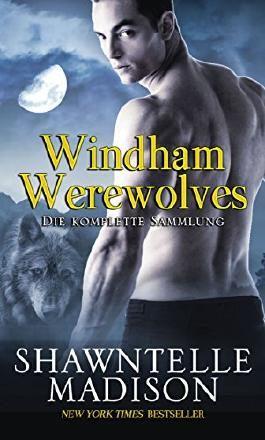 Windham Werewolves: Die komplette Sammlung