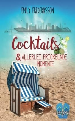 Cocktails & allerlei prickelnde Momente