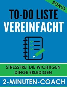 To-Do Liste vereinfacht - Stressfrei die wichtigen Dinge erledigen