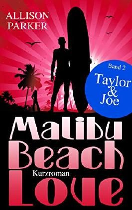 Malibu Beach Love - Taylor & Joe: (Band 2)
