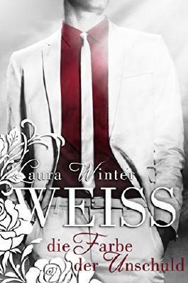 Weiss - Die Farbe der Unschuld (Liebesroman): Band 6