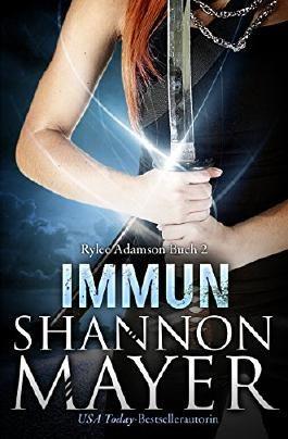Immun (Rylee Adamson Buch 2)