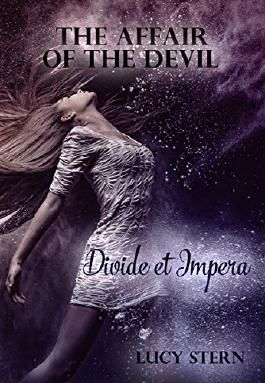 The Affair of the Devil 02: Divide et Impera (Devil-Reihe)