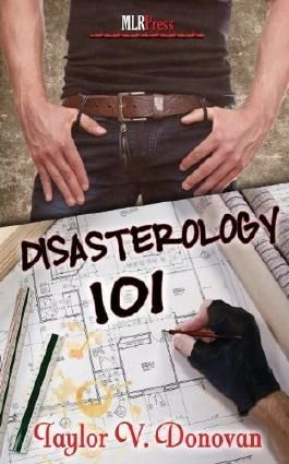 Disasterology 101 by Taylor Donovan (2013-07-17)