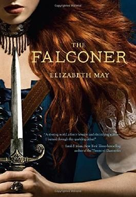 The Falconer: Book One of the Falconer Trilogy by Elizabeth May (2014-05-06)