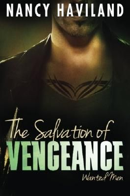 The Salvation of Vengeance (Wanted Men) by Nancy Haviland (2015-03-24)