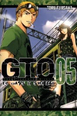GTO: 14 Days in Shonan, Volume 5 (Great Teacher Onizuka) by Tohru Fujisawa (2012-09-25)
