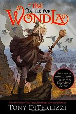 The Battle for WondLa (The Search for WondLa) by Tony DiTerlizzi (2014-05-06)