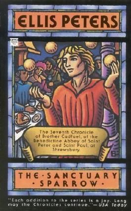 Sanctuary Sparrow (Chronicles of Brother Cadfael) by Ellis Peters (1995-01-01)