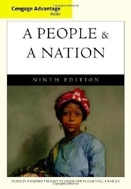 Cengage Advantage Books: A People and a Nation: A History of the United States by Mary Beth Norton (2011-01-13)