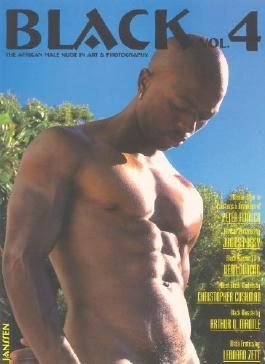 Black: The African Male Nude in Art & Photography, Vol. 4 (2007-04-02)