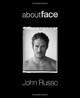 About Face by John Russo (2010-02-01)