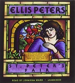 St. Peter's Fair (Chronicles of Brother Cadfael, Book 4) (The Chronicles of Brother Cadfael) by Ellis Peters (2012-07-01)