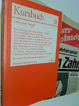 Kursbuch 51 , 1978, Leben gegen Gewalt. Der Sand an Baaders Schuhen, Bruder Eichmann, u.a., mit Kursbogen