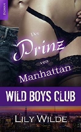 WILD BOYS CLUB - Der Prinz von Manhattan (Diamantenfeuer)